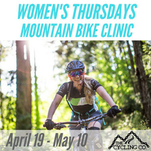 Weekly Thursday Women's Mountain Bike Clinic_April19